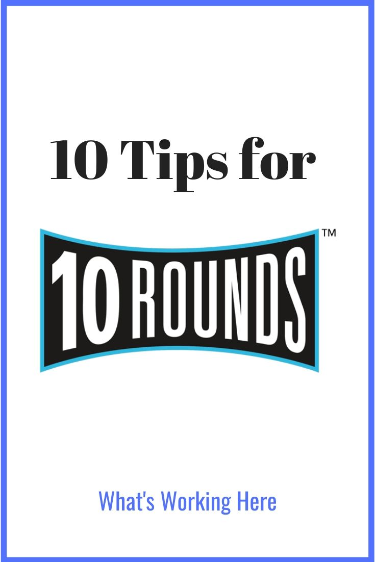 10 tips for 10 Rounds