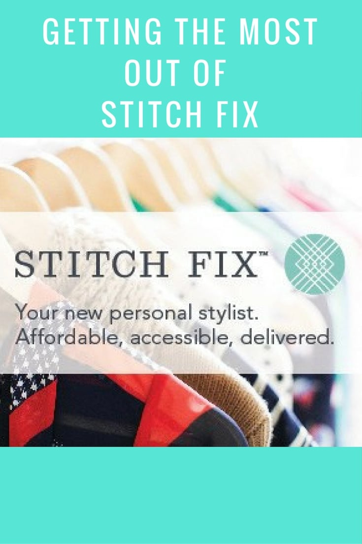 Getting the most out of Stitch Fix