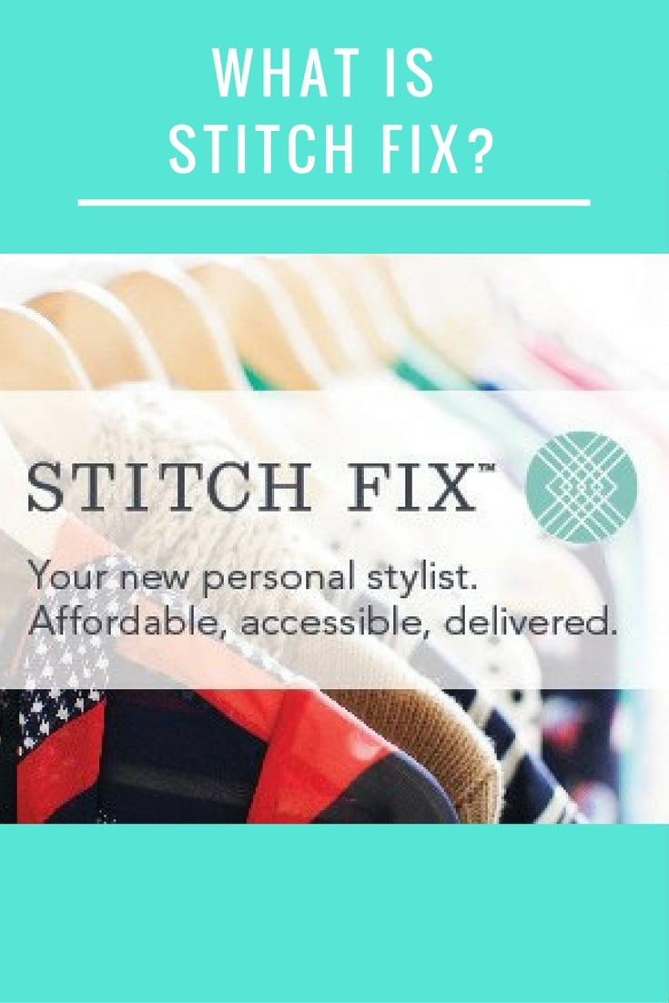 What is Stitch Fix?