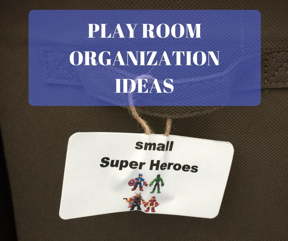 Play Room Organization Ideas
