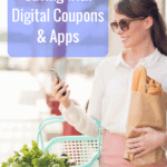 Modern Day Saving with Digital Coupons & Apps