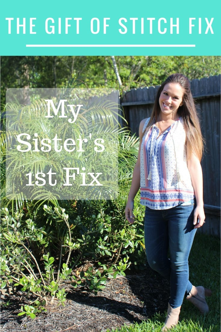The Gift of Stitch Fix - My Sister's 1st Fix