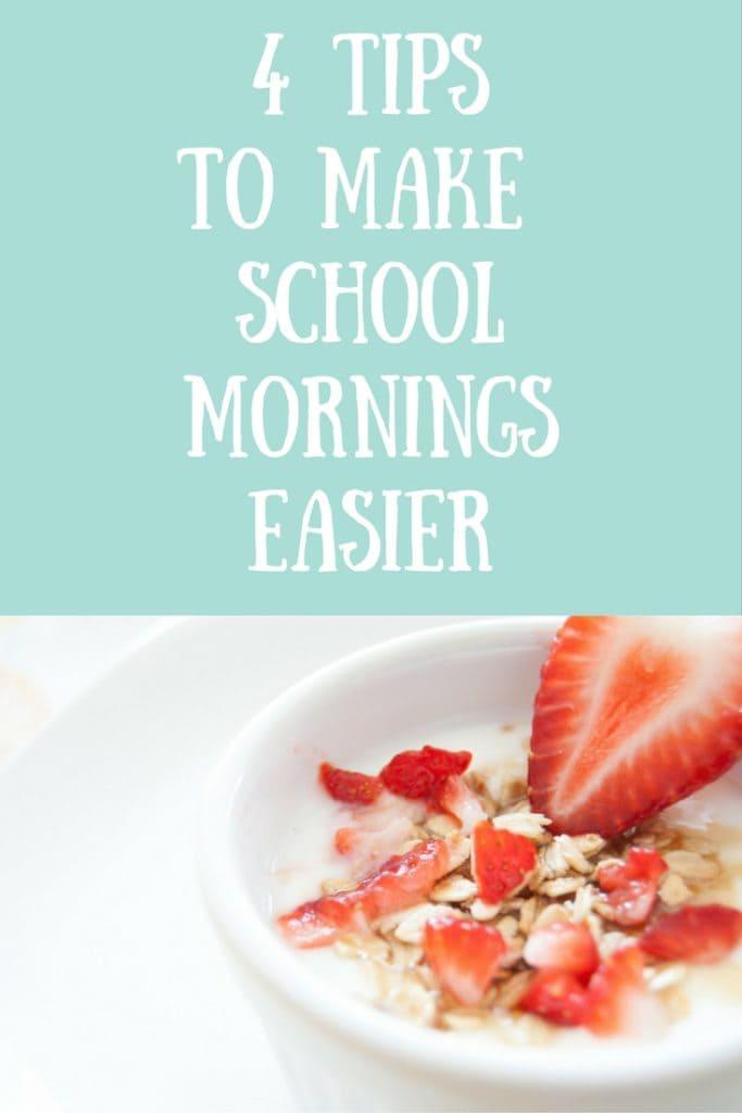 4 Tips to Make School Mornings Easier