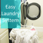 An Easy Laundry System - Just 2 Days a Week