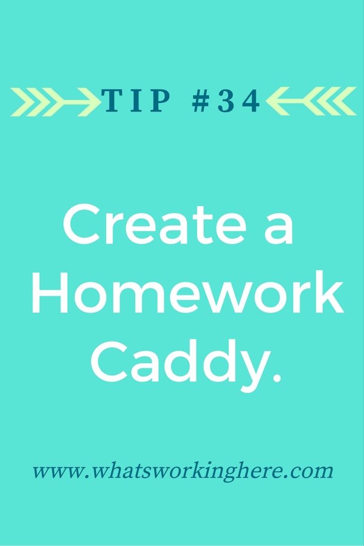 Tip #33 -Make a Homework Caddy