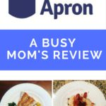 Blue Apron Review- A Busy Mom's Opinion