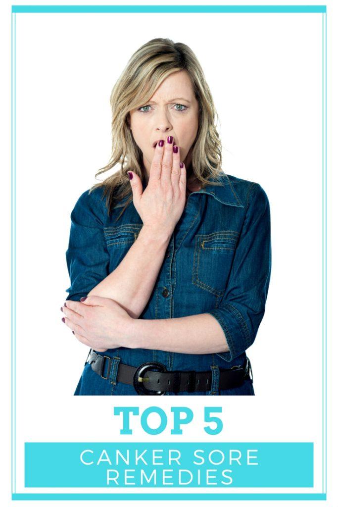 Top 5 Canker Sore Remedies