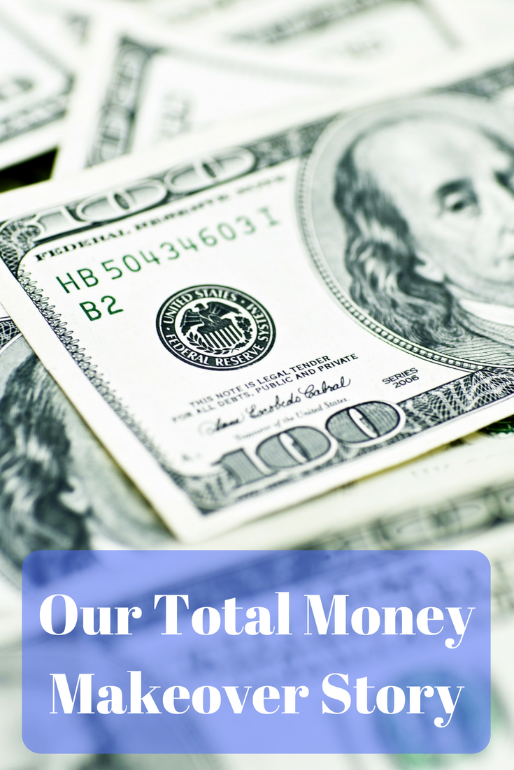Our Total Money Makeover Story