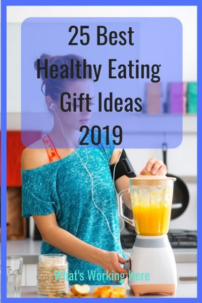 25 Best Healthy Eating Gift Ideas 2019