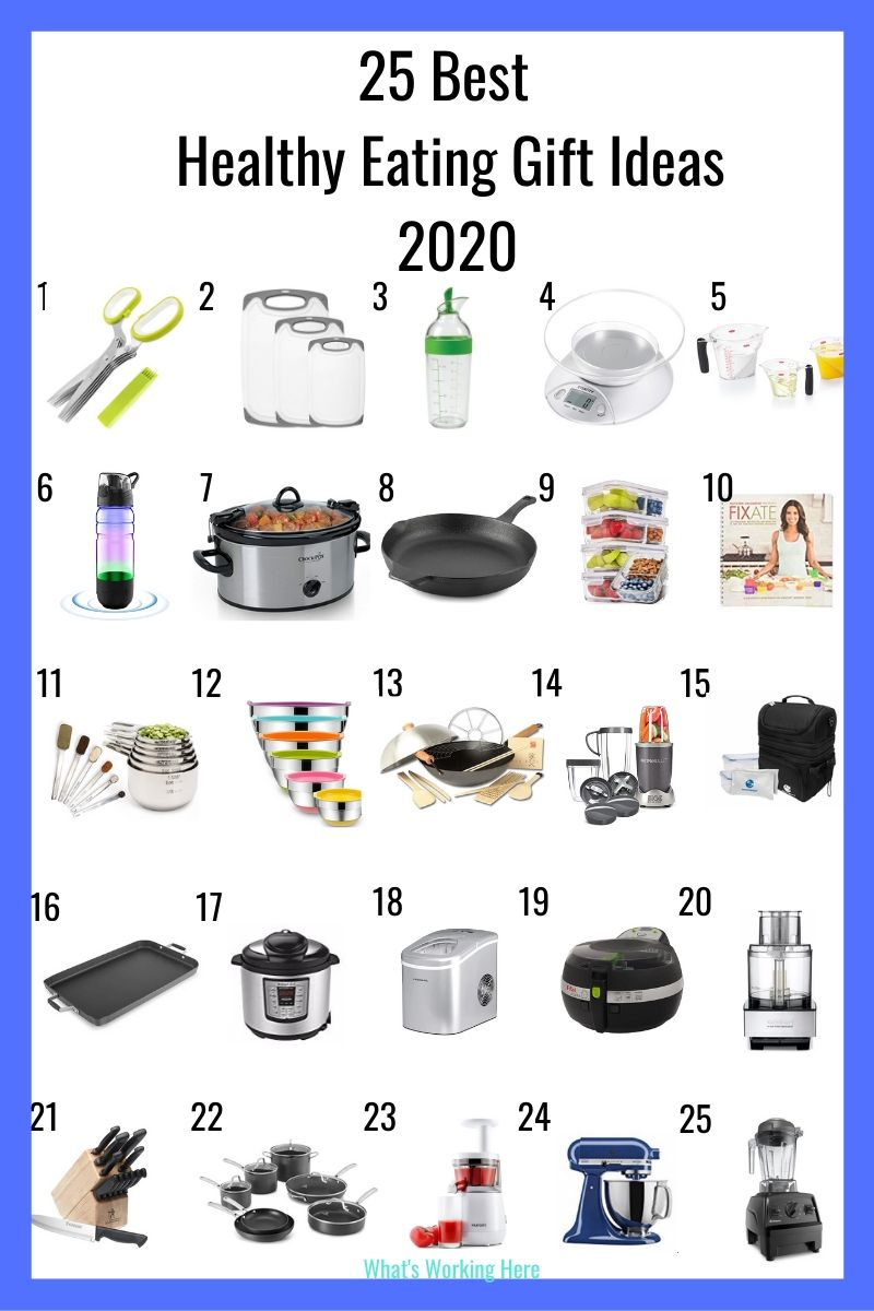 25 Healthy Eating Gift Ideas 2020- herb scissors, cutting boards, salad dressing shaker, food scale, measuring cups, water bottle, slow cooker, cast iron skillet, glass meal prep containers, FIXATE cookbook, measuring cups & spoons, mixing bowls, wok, nutribullet, insulated lunch kit, griddle, instant pot, ice maker, air fryer, food processor, knife set, pots & pans, juicer, stand mixer, vitamix blender