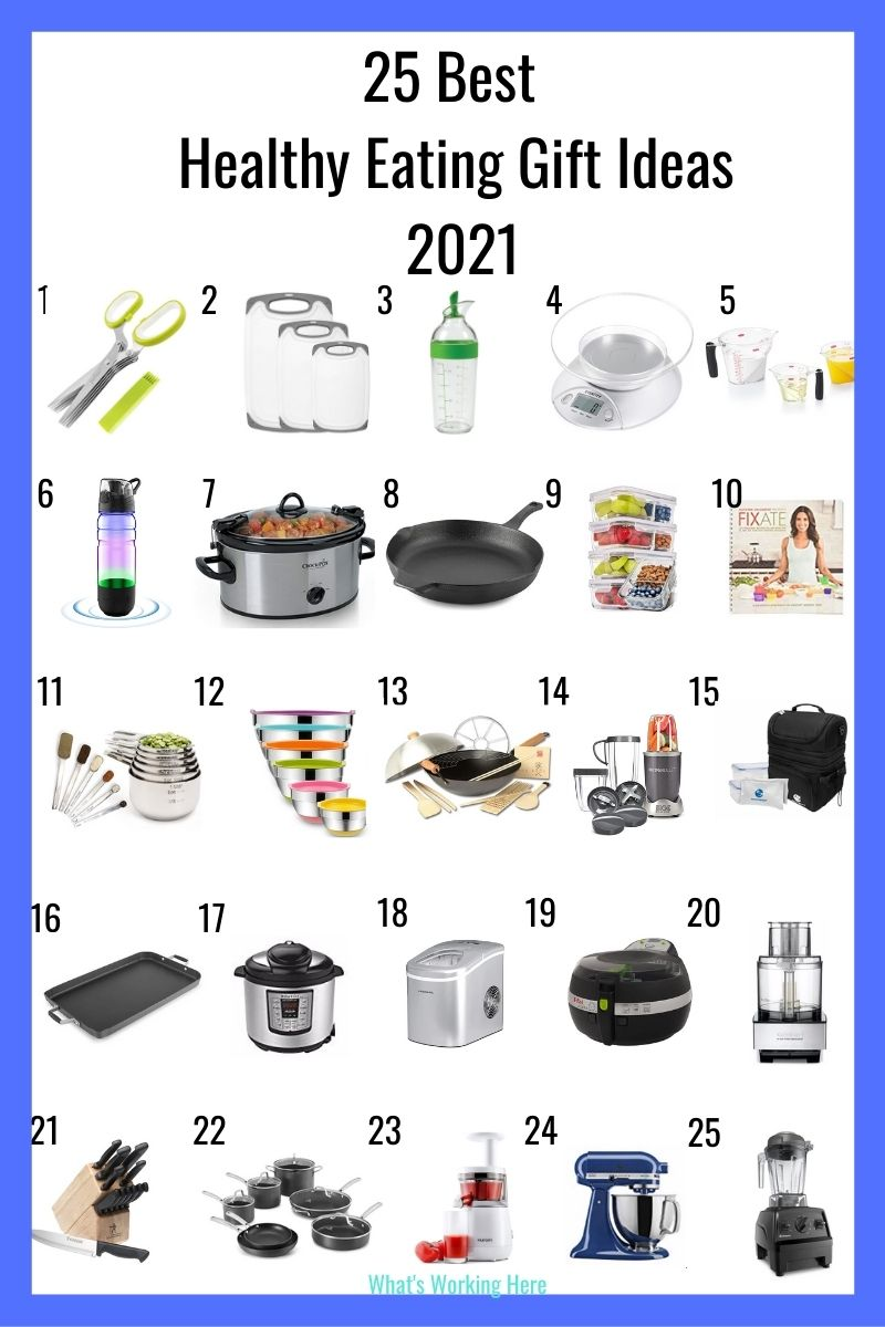 25 Healthy Eating Gift Ideas 2021- herb scissors, cutting boards, dressing mixer, food scale, measuring cups, water bottle, slow cooker, cast iron skillet, meal prep containers, fixate cookbook, measuring spoons, mixing bowls, wok, nutribullet, lunch kit, griddle, instant pot, ice maker, air fryer, food processor