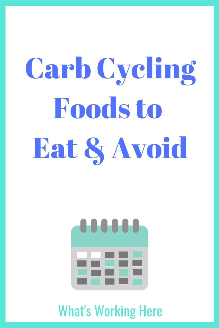 Carb cycling foods to eat and avoid title