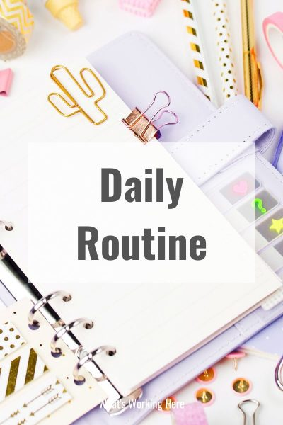 daily routine- example and how to make one