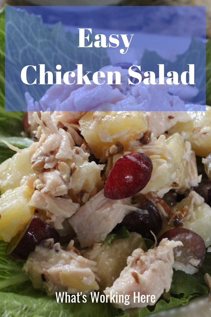 Easy Chicken Salad with red grapes, pineapple and pecans