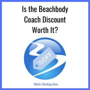 Is The Beachbody Coach Discount Worth It-