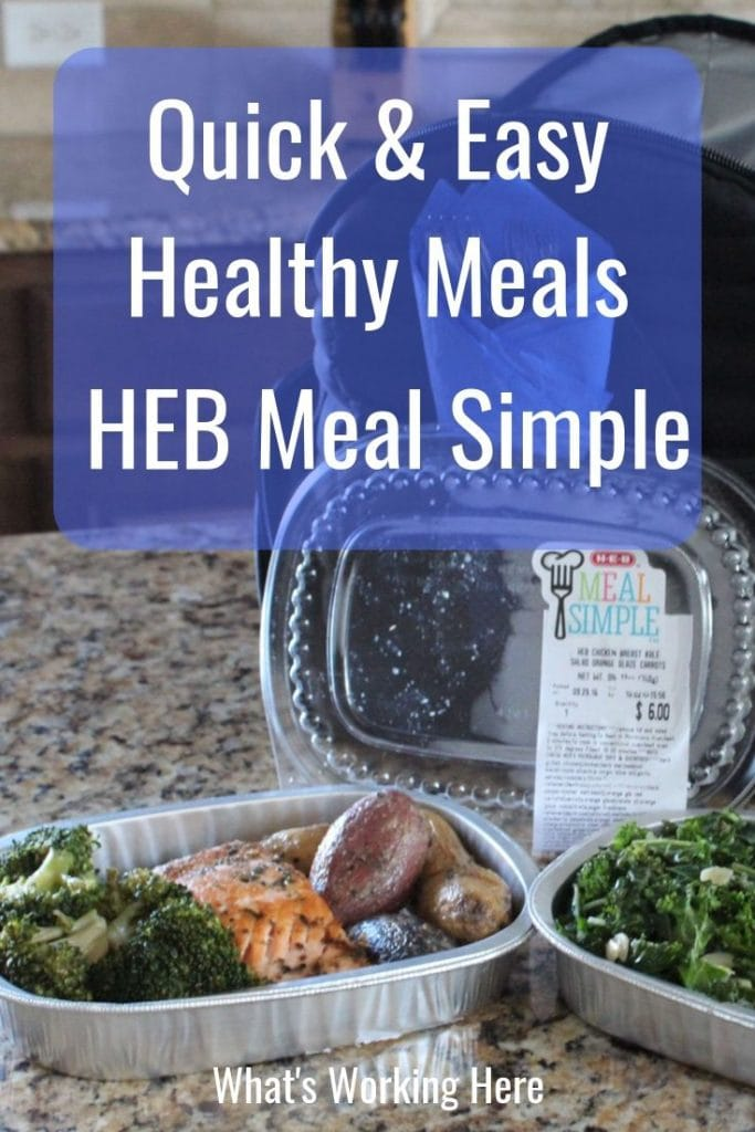 Quick & Easy Healthy Meals- HEB Meal Simple - meals to that are easy to heat and eat on the go