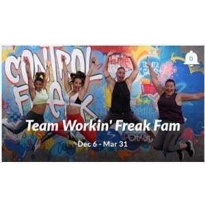 Team Workin' Freak Fam- 9 week control freak challenge group
