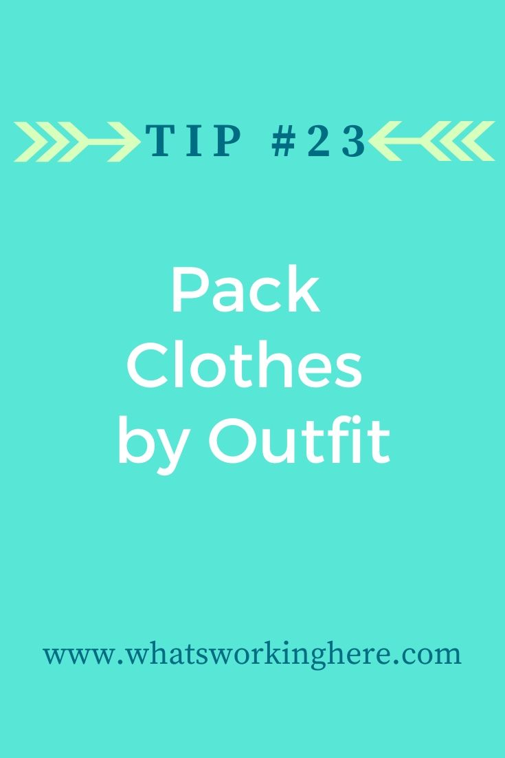 Tip #23- Pack Clothes By Outfit