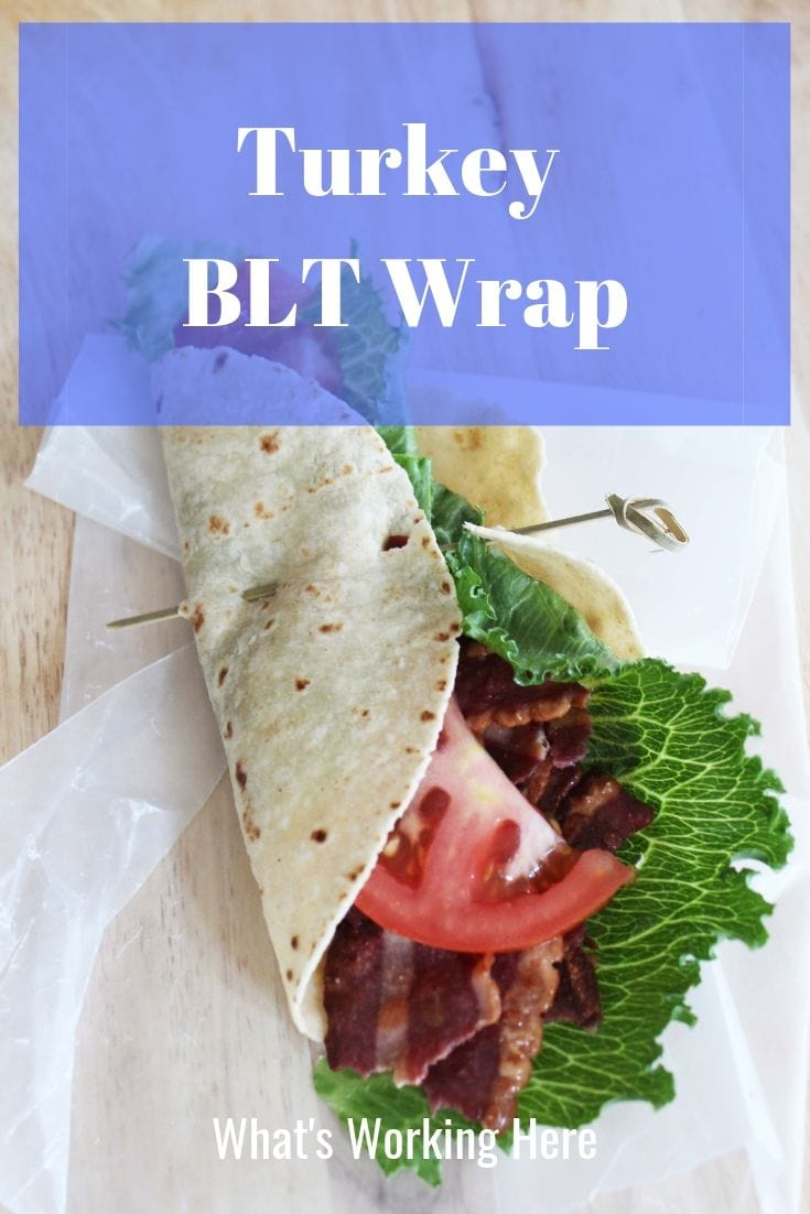 Turkey BLT Wrap - the perfect on the go meal