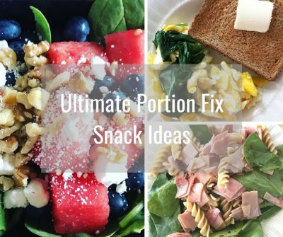 Ultimate Portion Fix Snack Ideas - FB