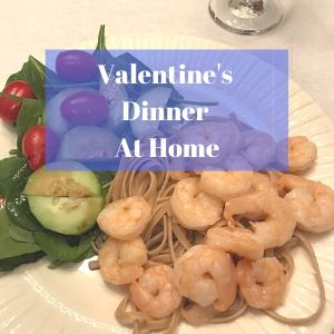Valentine's Dinner At Home- Shrimp scampi, salad, strawberries & chocolate fondue