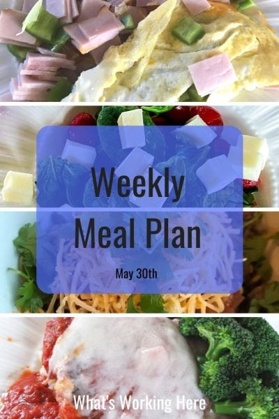 weekly meal plan 5/30/21 ham and bell pepper omelet caprese salad aztec casserole chicken parmesan
