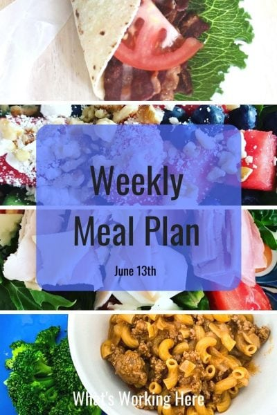 weekly meal plan turkey blt wrap watermelon spinach salad Chef salad fixate beef macaroni and broccoli