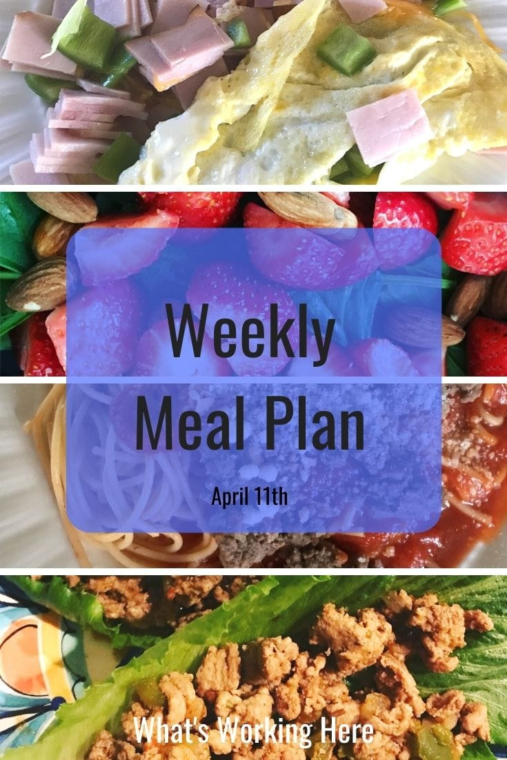 Weekly Meal Plan April 11th ham omelet, strawberry spinach salad with almonds, spaghetti with meat sauce, turkey taco lettuce wraps