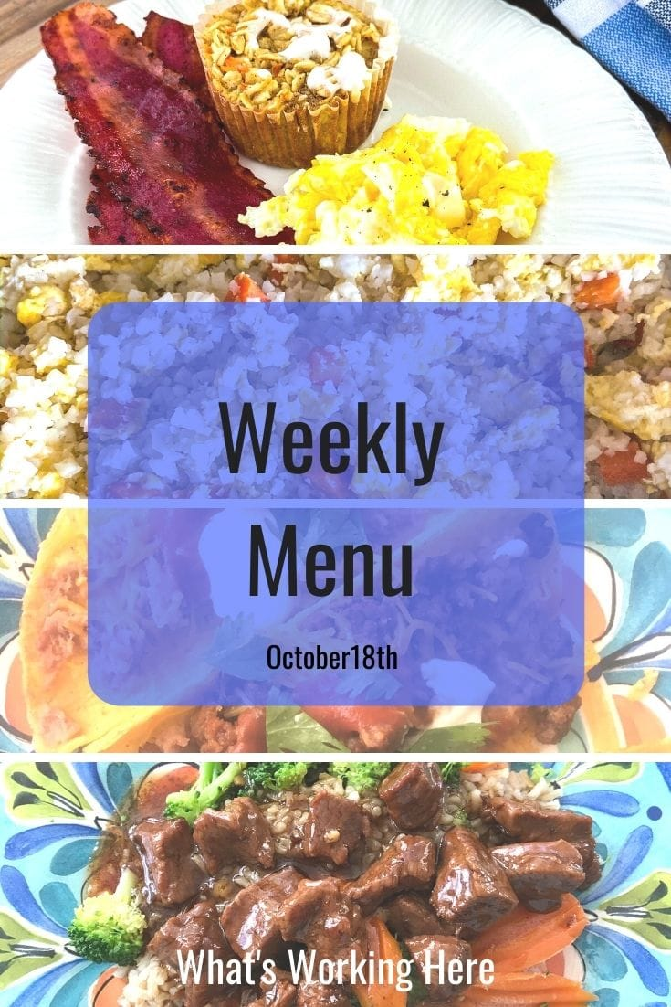 Weekly menu 10_18_20- Carrot Cake Muffin, bacon, eggs, cauliflower fried rice, tacos, mongolian beef with brown rice & mixed veggies