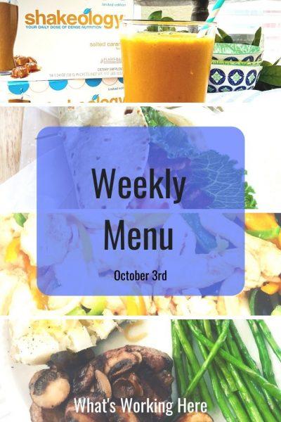 Weekly menu 10_3_20 - caramel shakeology, blt wrap, chicken fajitas, steak, potato & asparagus