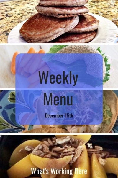 Weekly menu 12_15_19- pancakes for breakfast, bagel sandwich & carrots for lunch, tilapia tostadas for dinner and peaches with pecans for snacks