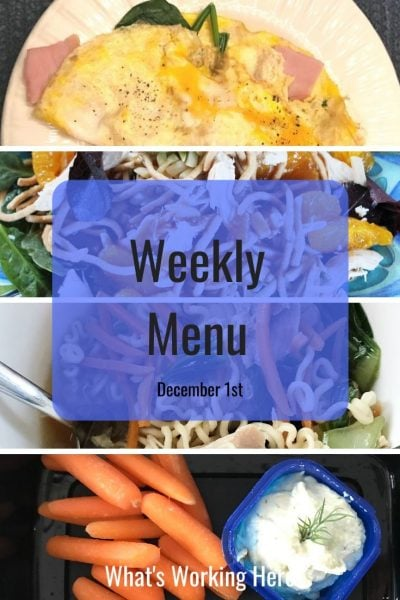 Weekly menu 12_1_19- ham & cheese omelet with spinach and mushrooms, Chinese Chicken Salad, Ramen, carrots & hummus