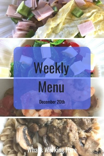 Weekly menu 12_20_20 - holiday meal planning- ham and bell pepper omelet, caprese salad, shrimp gumbo, swedish meatball stroganoff
