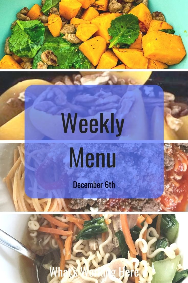 Weekly menu 12_6_20- breakfast scramble with sweet potatoes, kale, turkey sausage, peaches and pecans, spaghetti with meat sauce, ramen