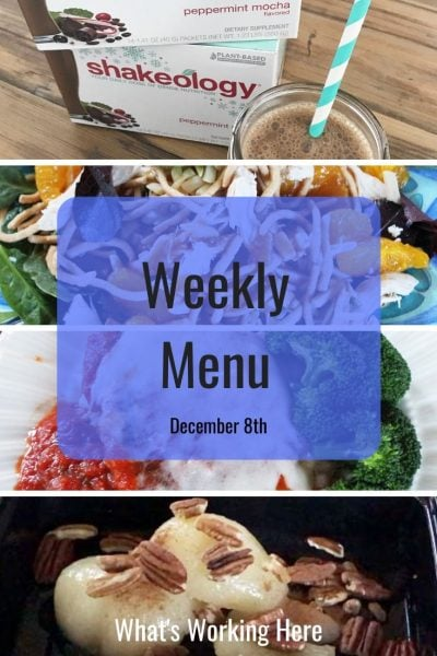 Weekly menu 12_8_19- peppermint mocha shakeology, chinese chicken salad, chicken parmesan, pears and pecans