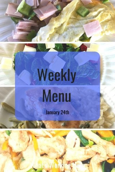 Weekly menu 1_24_21- ham and spinach omelet, spinach tomato salad, tilapia picatta, chicken fajitas
