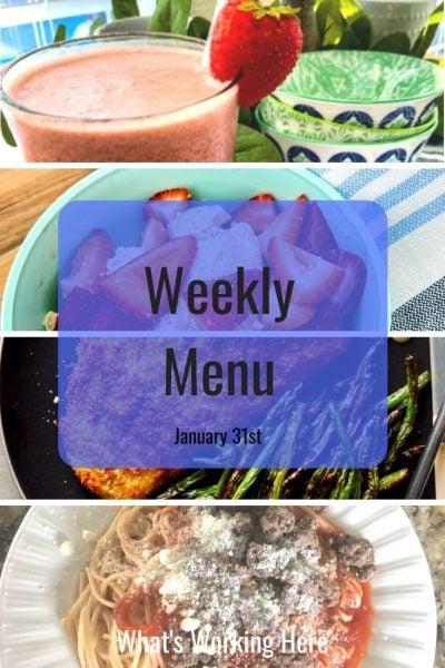 Weekly menu 1_31_21- strawberry smoothie, yogurt & strawberries, catfish & green beans, spaghetti