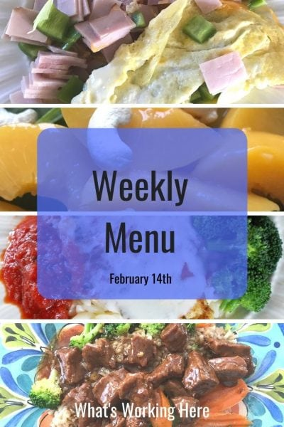 Weekly menu 2_14_21- ham and spinach omelet, peach and spinach cashew salad, chicken parmesan, broccoli, mongolian beef with brown rice and veggies