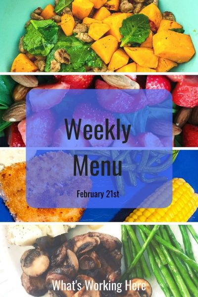 Weekly menu 2_21_21- sweet potato scramble, strawberry spinach salad with almonds, air fried catfish, green beans, corn, steak with mushrooms, asparagus, baked potato