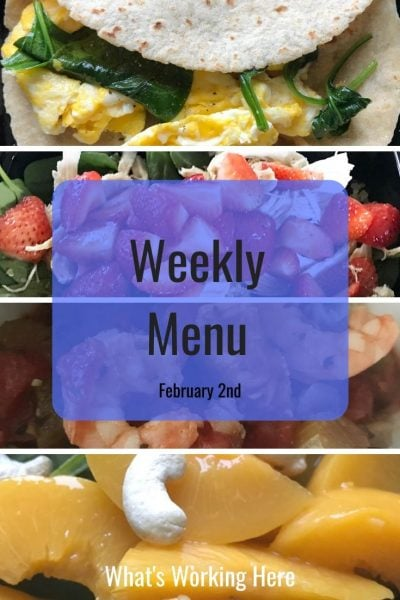 Weekly menu 2_2_20 - timed nutrition, spinach egg wrap, strawberry spinach salad with chicken and quinoa, shrimp & sausage gumbo, spinach peach cashew salad