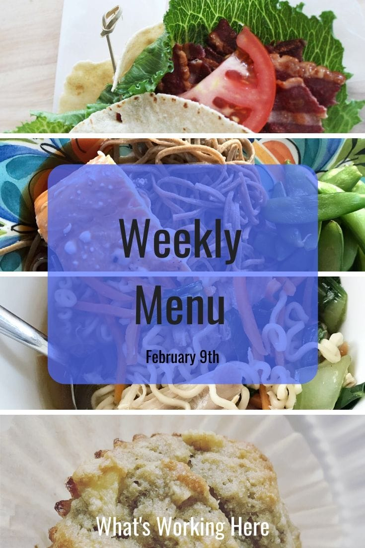 Weekly menu 2_9_20 - BLT, Teriyaki salmon, ramen, banana apple muffins