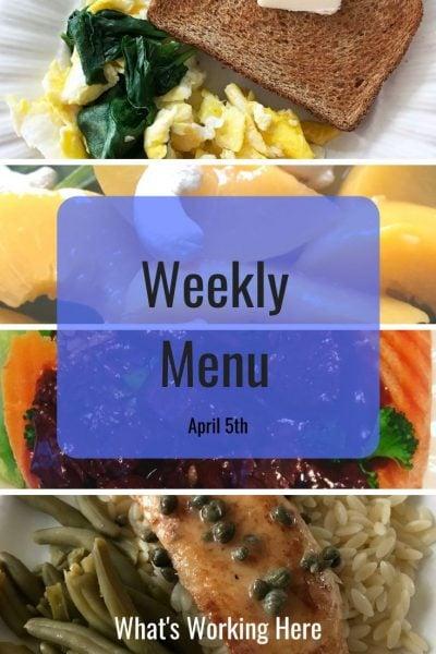 Weekly menu 4_5_20 - Eat Well, Feel Better