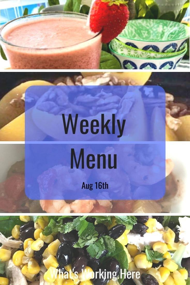 Weekly menu 8_16_20- tropical strawberry shakeology, apricots & pecans, Shrimp & Sausage gumbo, southwest chicken salad