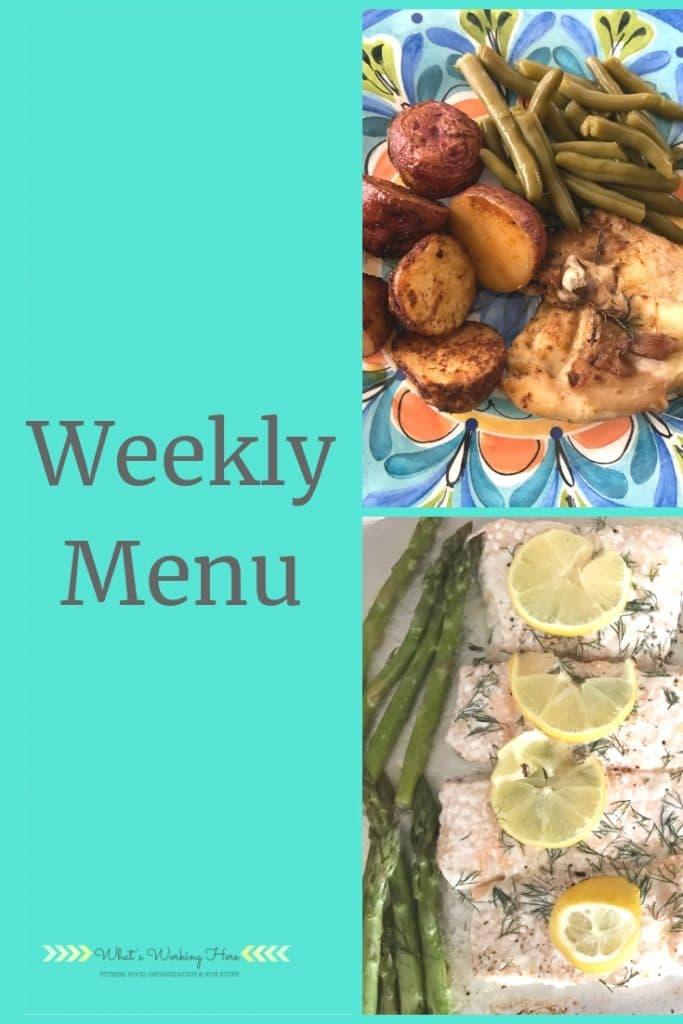 Weekly menu- sheet pan meals - rosemary chicken & potatoes, lemon dill salmon with asparagus